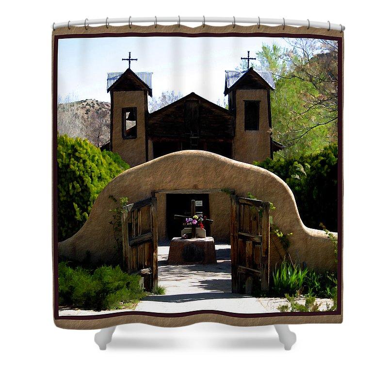 Santuario De Chimayo Shower Curtain featuring the photograph El Santuario De Chimayo by Kurt Van Wagner