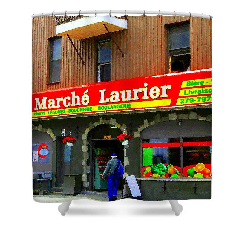 Rain Shower Curtain featuring the painting Fruiterie Marche Laurier Butcher Boulangerie De Pain Produits Quebec Market Scenes Carole Spandau by Carole Spandau