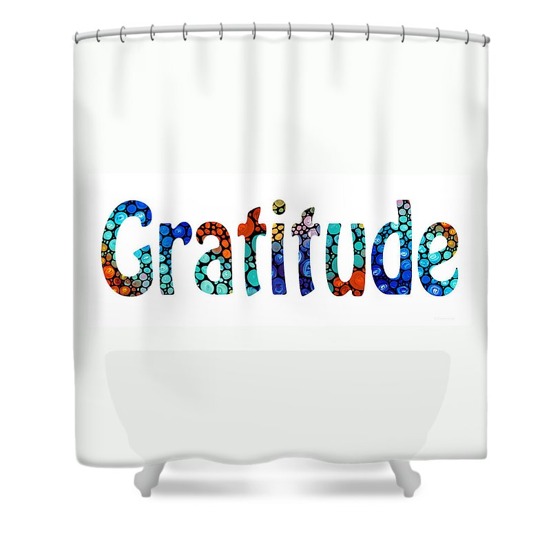Gratitude Shower Curtain featuring the painting Gratitude 1 - Inspirational Art by Sharon Cummings