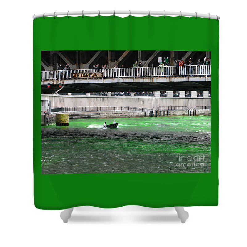 Chicago Shower Curtain featuring the photograph Greening The Chicago River by Ann Horn