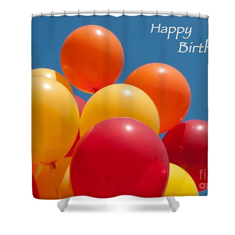Happy Birthday Shower Curtain Featuring The Photograph Balloons By Ann Horn