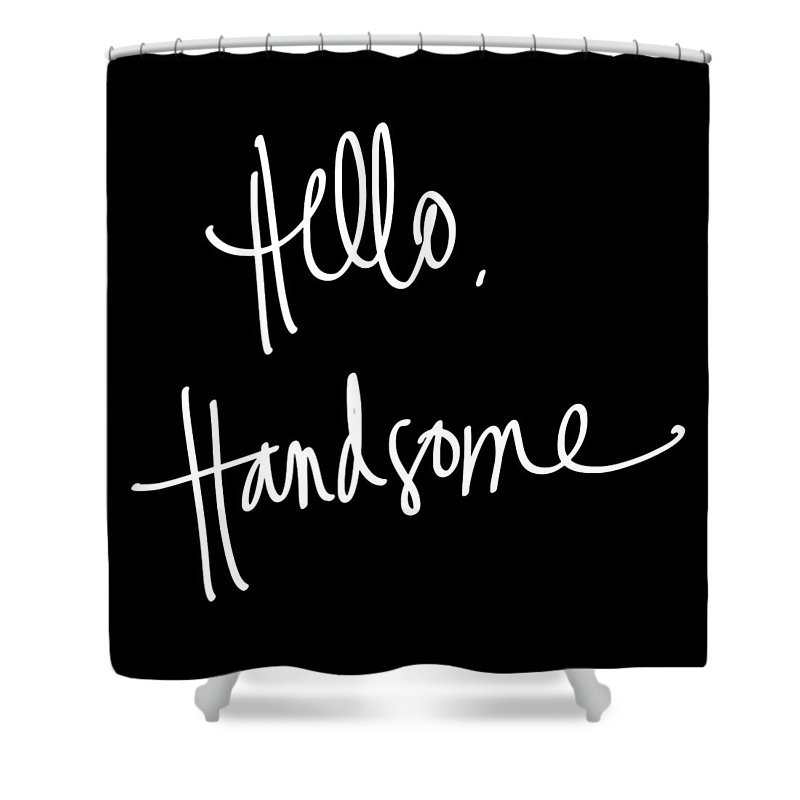 Hello Shower Curtain featuring the digital art Hello Handsome by South Social Studio