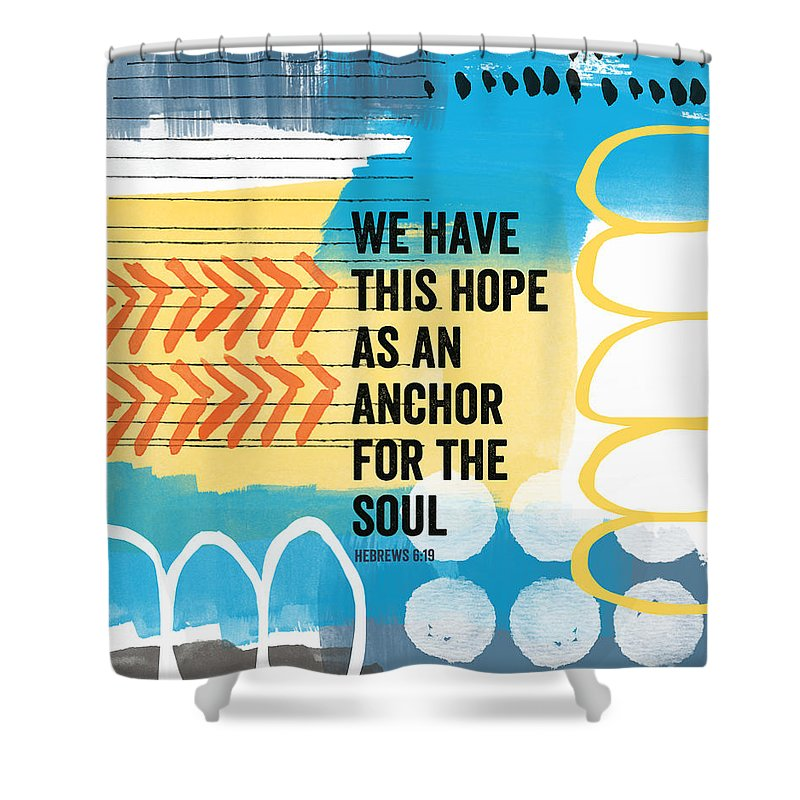 Hebrews Shower Curtain Featuring The Painting Hope Is An Anchor For Soul Contemporary Scripture