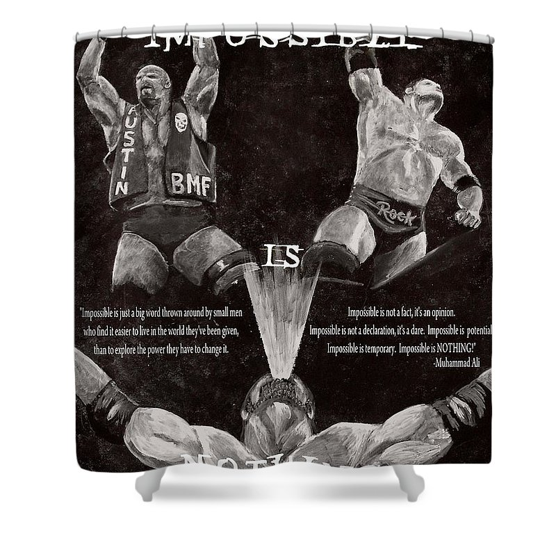 Wwe Shower Curtain featuring the painting Impossible Is Nothing by Dale Loos Jr