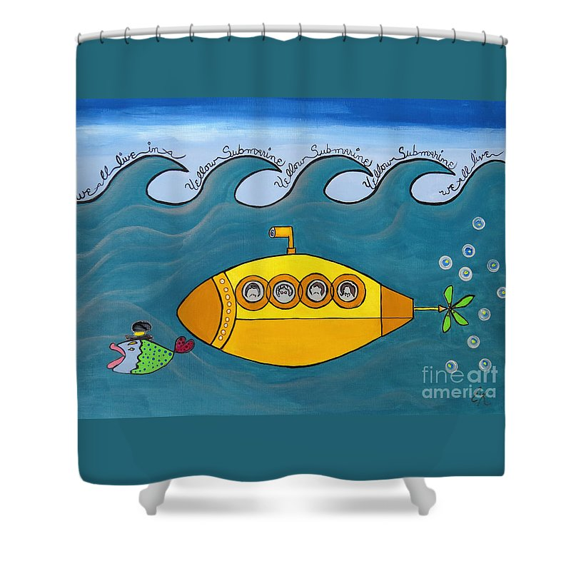 The Beatles Shower Curtain featuring the painting Lets Sing The Chorus Now - the Beatles Yellow Submarine by Ella Kaye Dickey