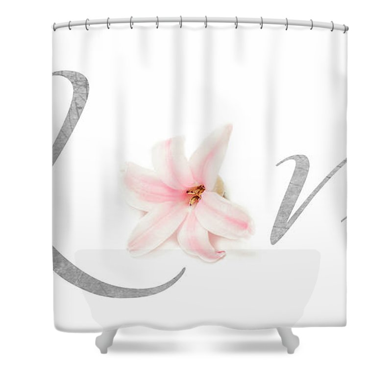 Typography Shower Curtain featuring the photograph Love by Lucid Mood