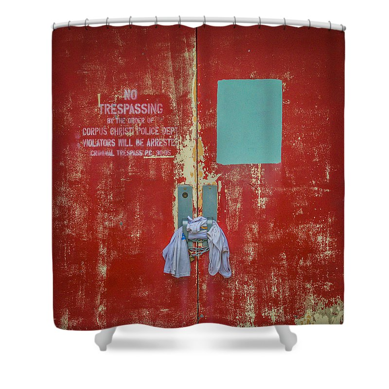 Abandoned Shower Curtain featuring the photograph No Trespassing by Sean Wray