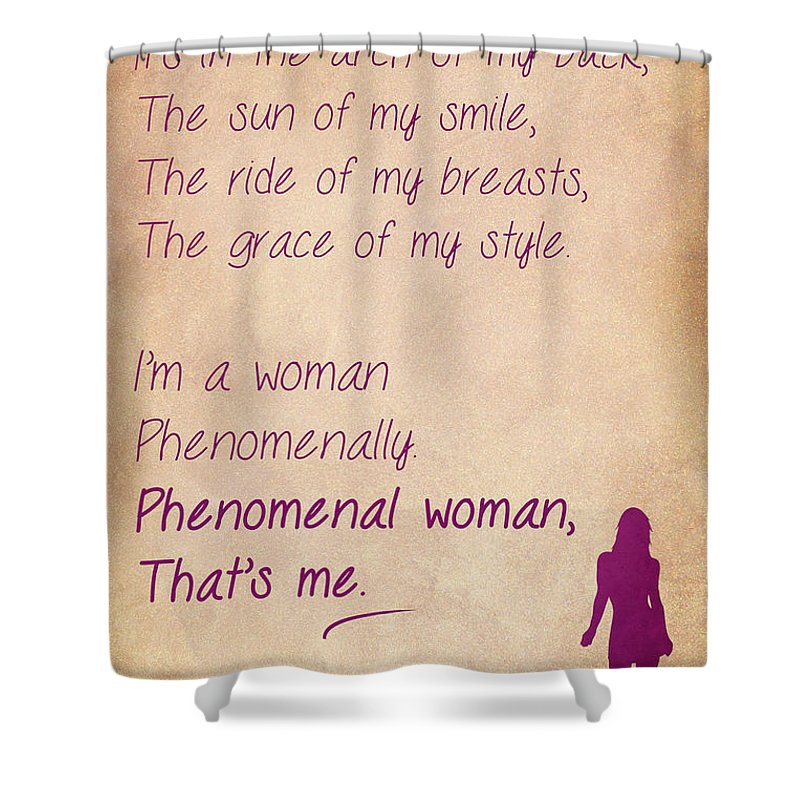 Phenomenal Woman Quotes Endearing Phenomenal Woman Quotes 3 Shower Curtain For Salenishanth