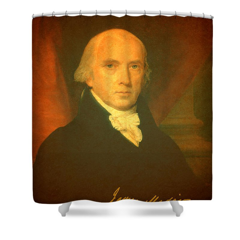 President James Madison Portrait And Signature Shower Curtain featuring the mixed media President James Madison Portrait And Signature by Design Turnpike