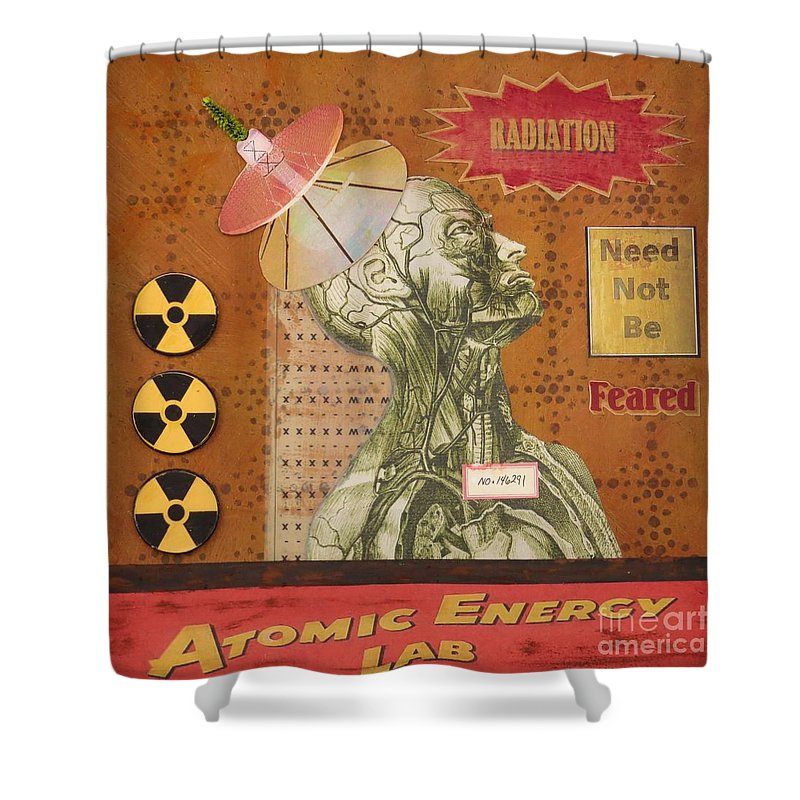 Assemblage Shower Curtain featuring the mixed media Radiation Need Not Be Feared by Desiree Paquette