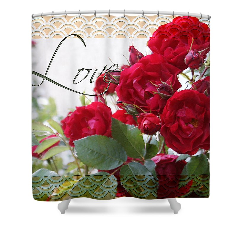 Love Shower Curtain featuring the photograph Red Roses Love And Lace by Sandra Foster