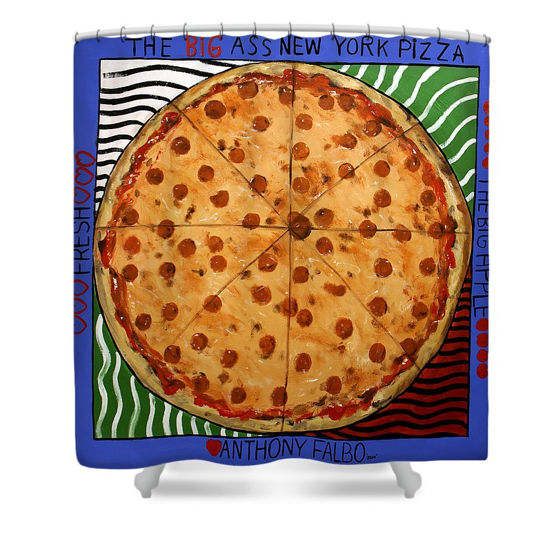 The Big Ass New York Pizza Shower Curtain Featuring Painting