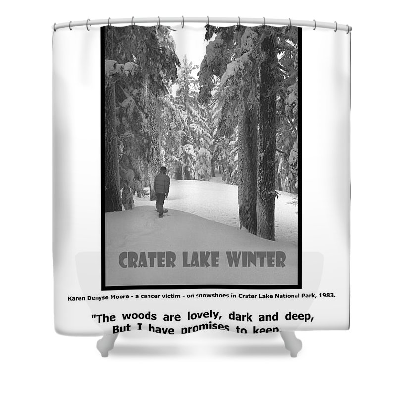 Great Quotations Shower Curtain featuring the photograph The Woods Are Lovely by Michael Moore