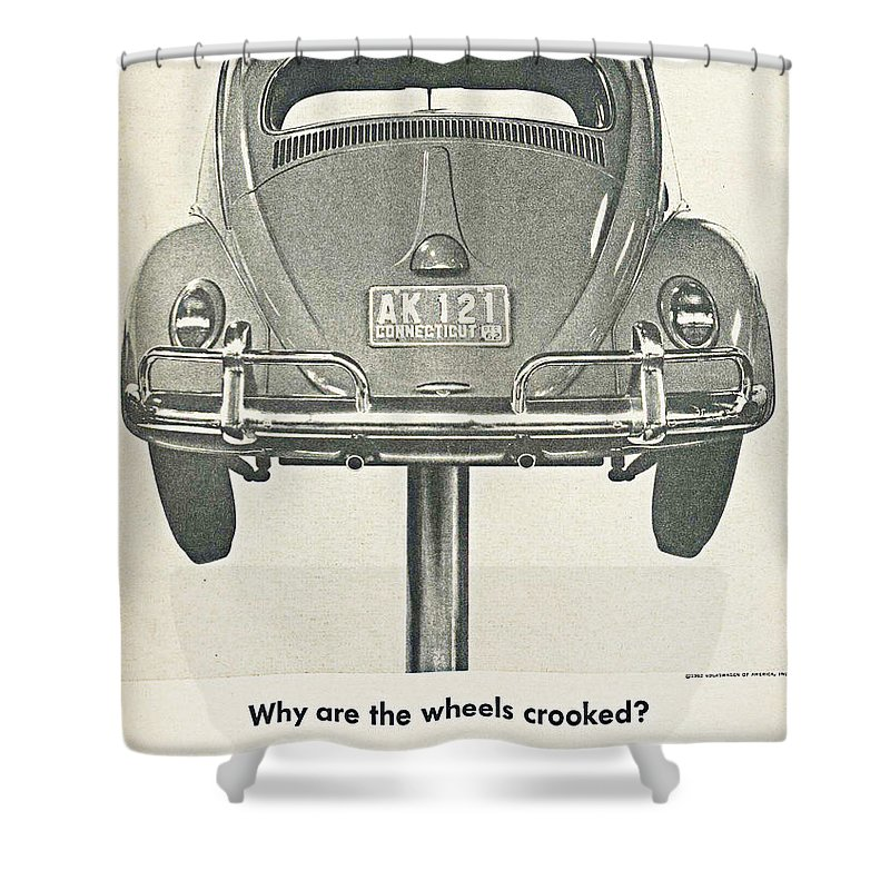 Vw Beetle Advert 1962 - Why Are The Wheels Crooked? Shower Curtain ...