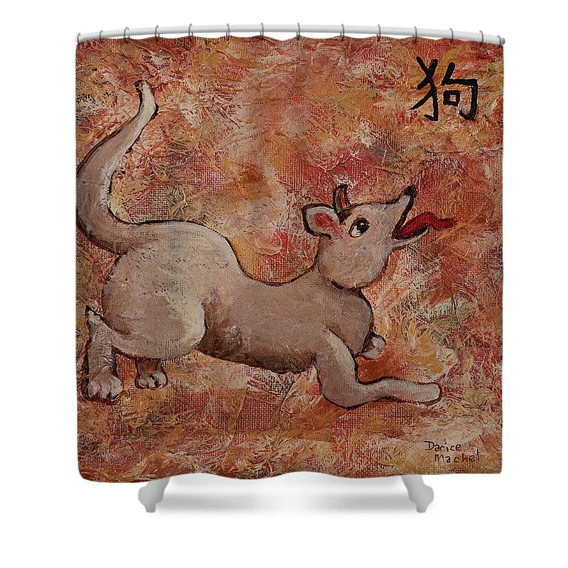 Year Of The Dog Shower Curtain featuring the painting Year Of The Dog by Darice Machel McGuire