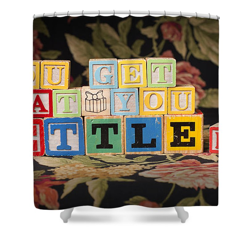 You Get What You Settle For Shower Curtain featuring the photograph You Get What You Settle For by Art Whitton