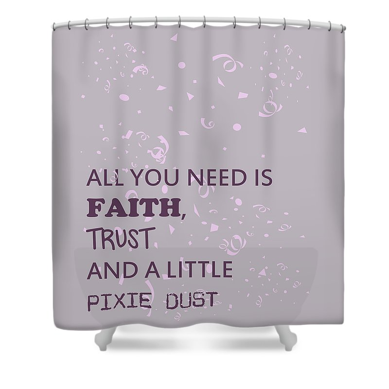 Faith Shower Curtain featuring the photograph All You Need Is A Little Pixie Dust by Georgia Fowler