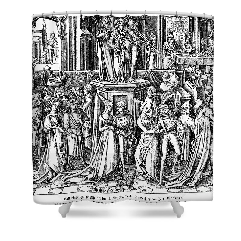 16th Century Shower Curtain Featuring The Photograph Germany Medieval Ball By Granger