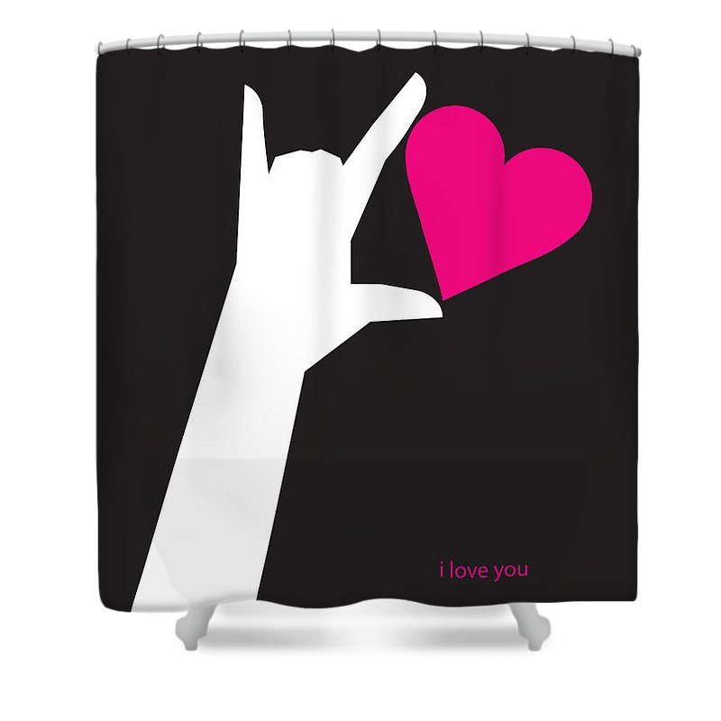 I Love You Shower Curtain featuring the digital art I Love You Sign by Tim Nyberg