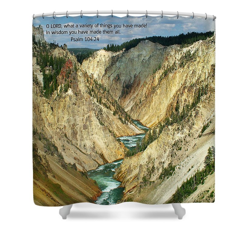 Scriptures Shower Curtain featuring the photograph Scripture And Picture Psalm 104 24 by Ken Smith