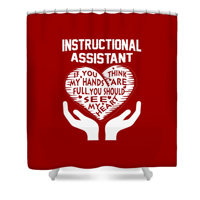 Instructional Assistant Shower Curtain For Sale By Sophia