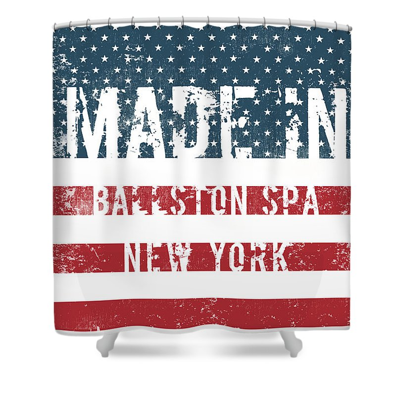 Ballston Spa Shower Curtain featuring the digital art Made In Ballston Spa, New York by Tinto Designs
