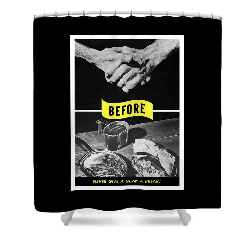 Ww2 Shower Curtain featuring the digital art Never Give A Germ A Break 2 by War Is Hell Store