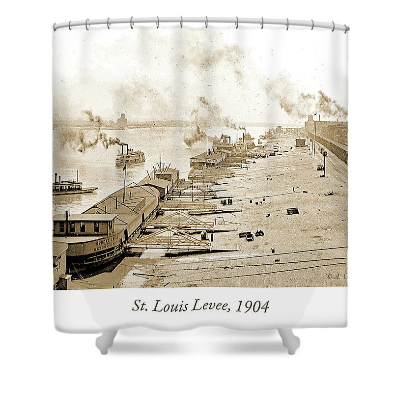 Waterfront Shower Curtain featuring the photograph St. Louis Levee, 1904 by A Gurmankin