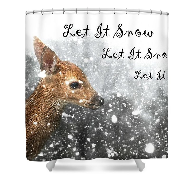Fawn Shower Curtain featuring the photograph Let It Snow by Lisa Hurylovich