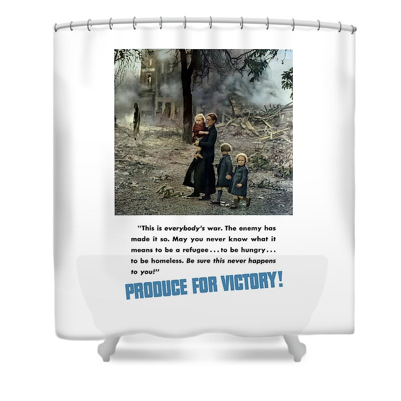 World War Ii Shower Curtain featuring the painting Produce For Victory by War Is Hell Store