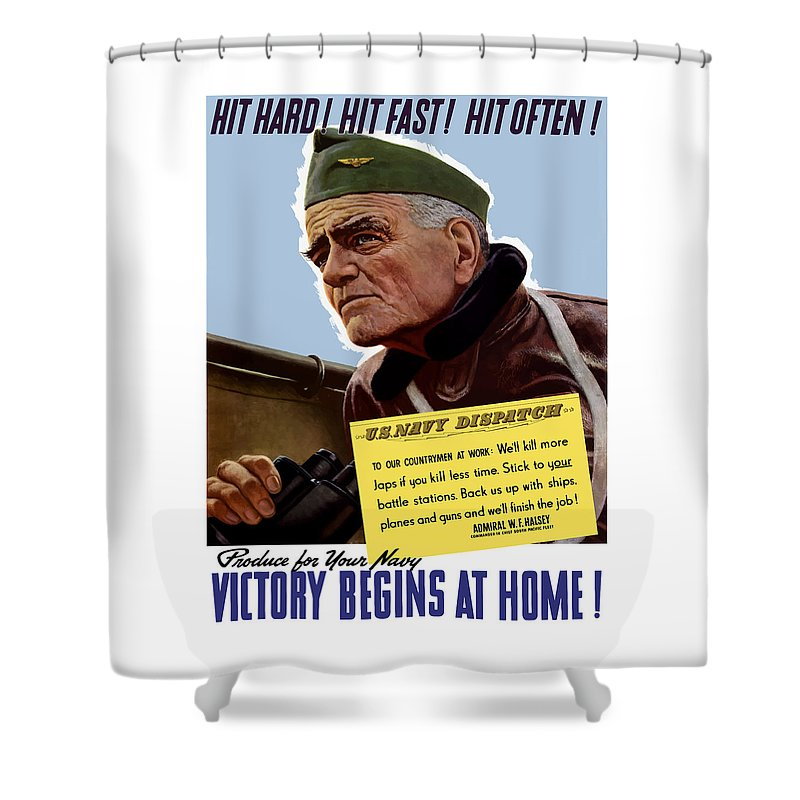 World War Ii Shower Curtain featuring the painting Admiral William Bull Halsey -- Ww2 Propaganda by War Is Hell Store