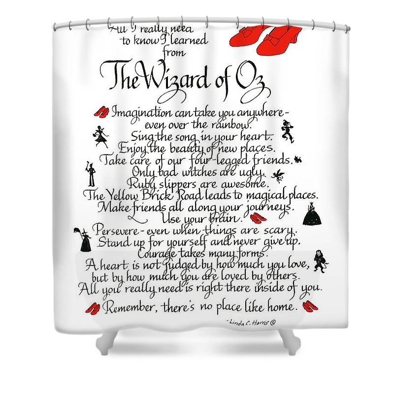 Wizard Of Oz Shower Curtain Featuring The Mixed Media All I Need To Know Learned