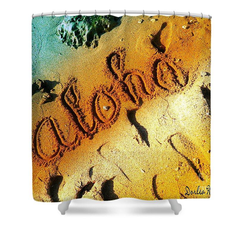 Hawaii Shower Curtain featuring the digital art Aloha In The Sand by Dorlea Ho