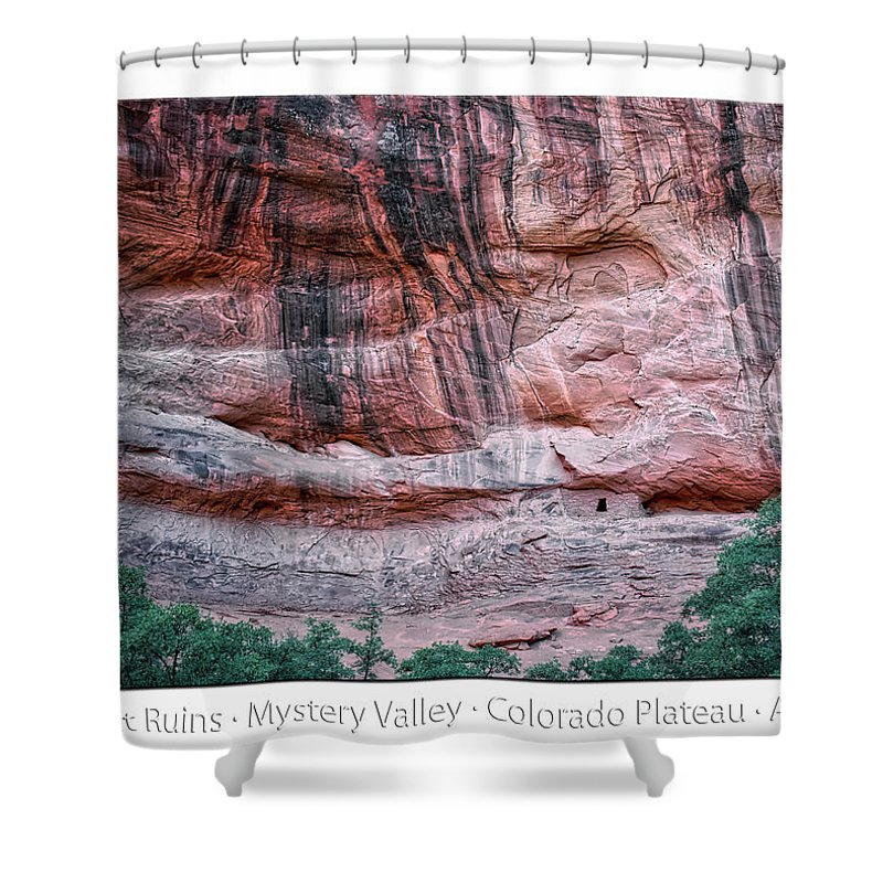 Mystery Valley Shower Curtain featuring the photograph Ancient Ruins Mystery Valley Colorado Plateau Arizona 03 Text by Thomas Woolworth
