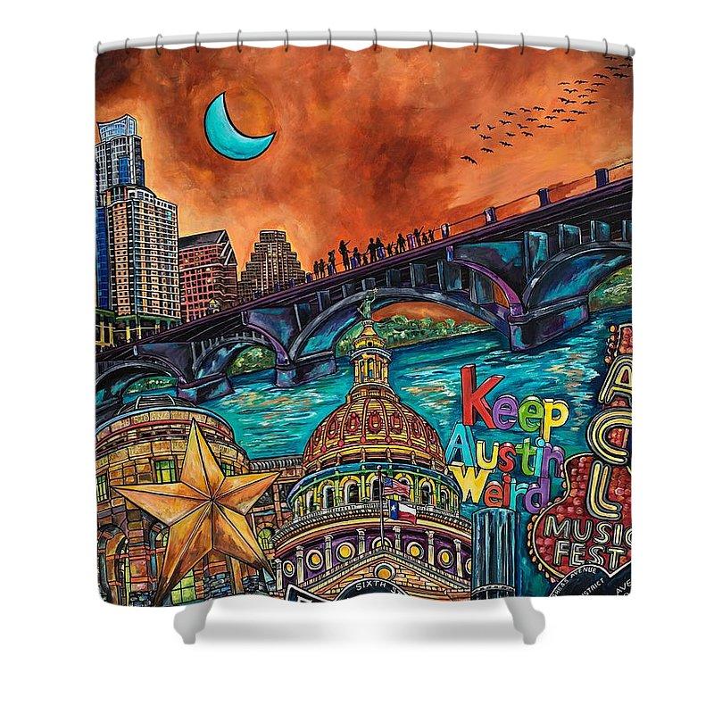 Austin Shower Curtain Featuring The Painting Keeping It Weird By Patti Schermerhorn