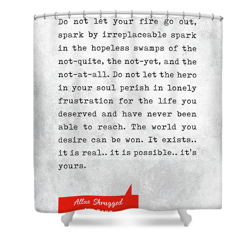 Ayn Rand Shower Curtain Featuring The Mixed Media Quotes