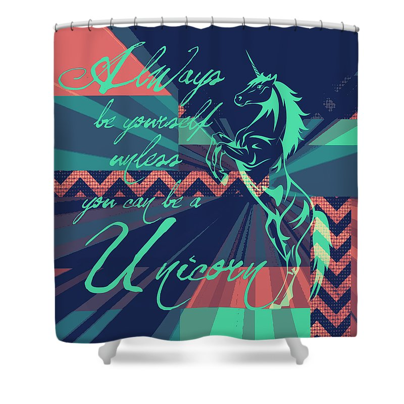 Brandi Fitzgerald Shower Curtain featuring the digital art Be A Unicorn 2 by Brandi Fitzgerald