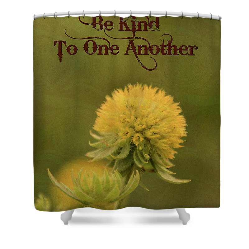 Flower Shower Curtain featuring the mixed media Be Kind To One Another by Trish Tritz