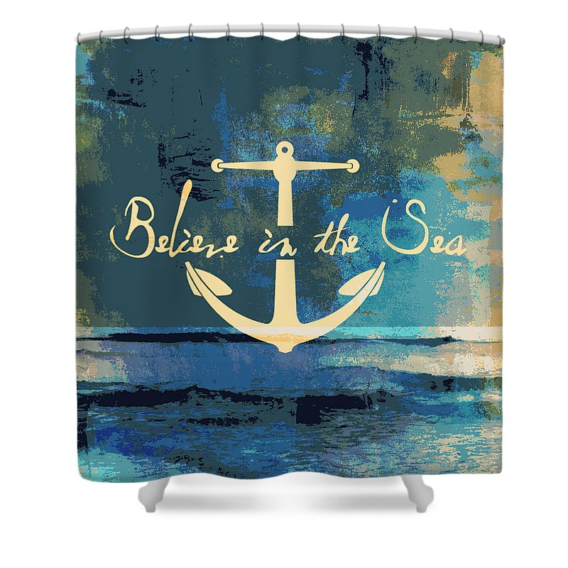 Brandi Fitzgerald Shower Curtain featuring the digital art Believe In The Sea Anchor by Brandi Fitzgerald