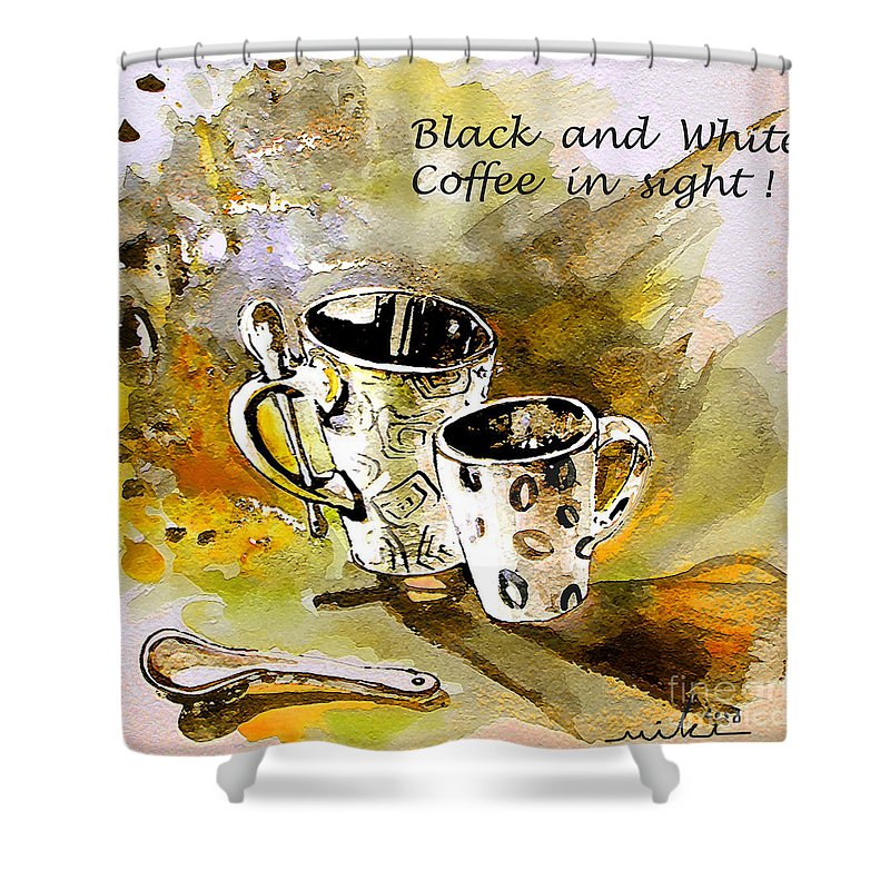 Cafe Crem Shower Curtain featuring the painting Black And White by Miki De Goodaboom