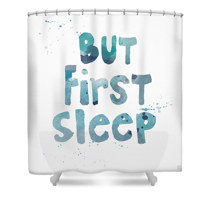 Sleep Shower Curtain featuring the painting But First Sleep by Linda Woods