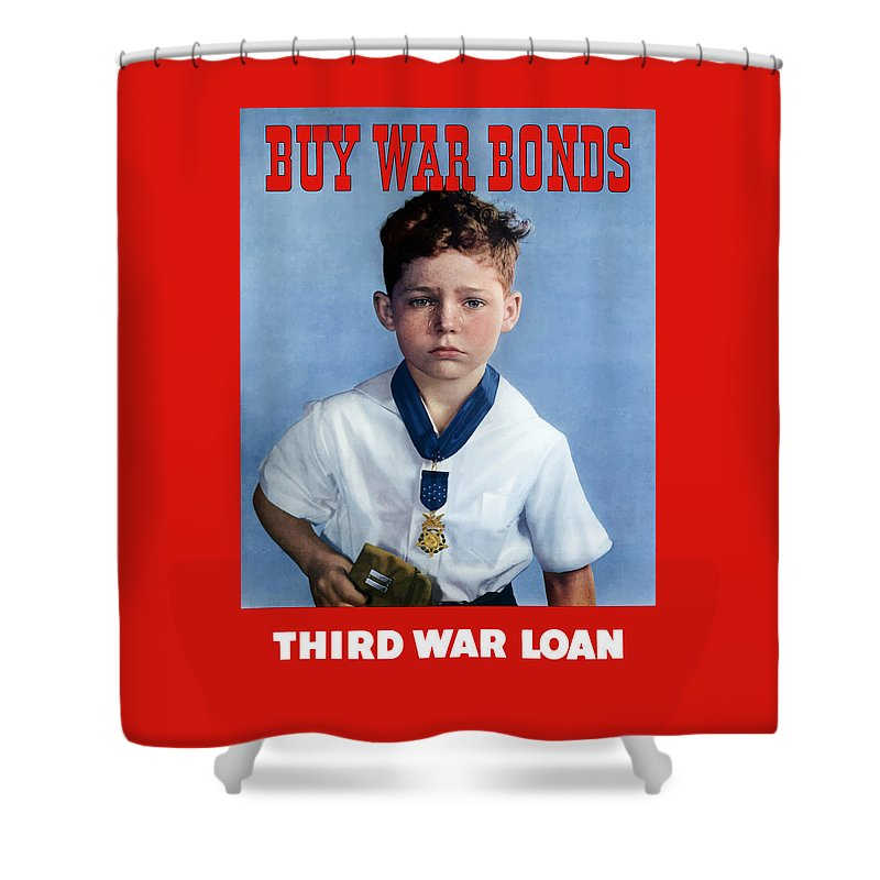 Medal Of Honor Shower Curtain featuring the painting Buy War Bonds -- Third War Loan by War Is Hell Store