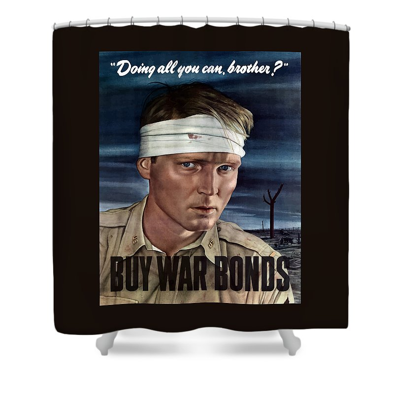 War Propaganda Shower Curtain featuring the painting Buy War Bonds by War Is Hell Store