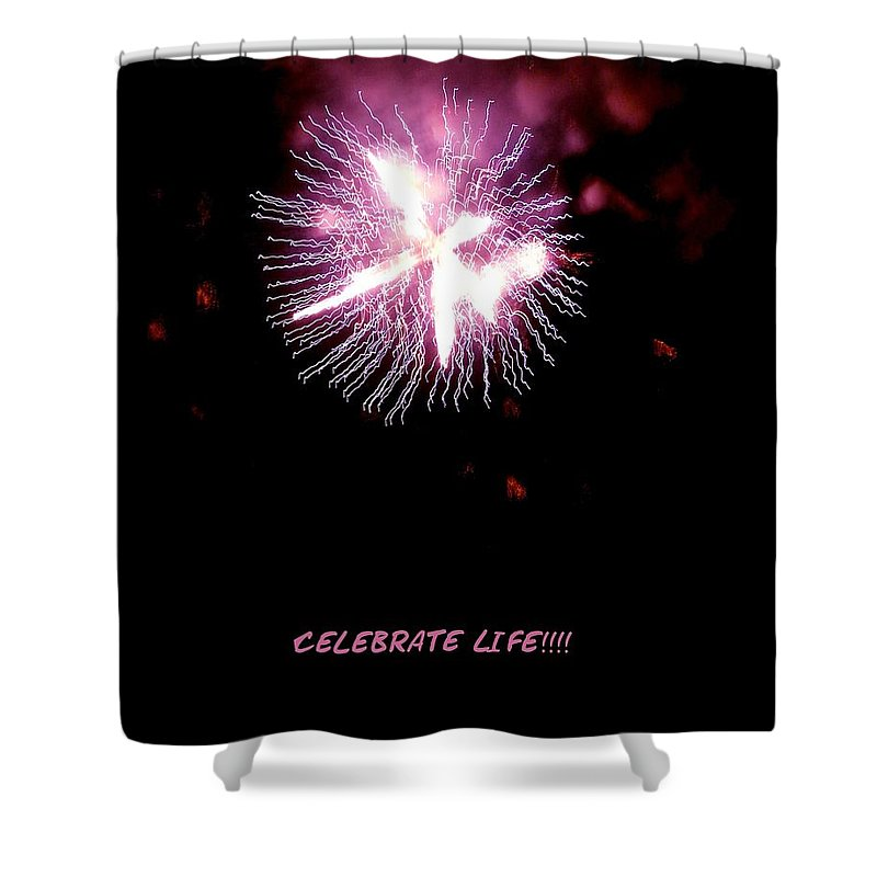 Fireworks Shower Curtain featuring the photograph Celebrate Life by Kendall Eutemey
