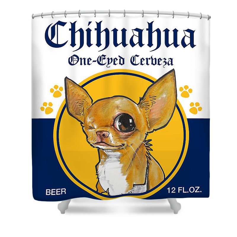 Beer Shower Curtain Featuring The Drawing Chihuahua One Eyed Cerveza By John LaFree