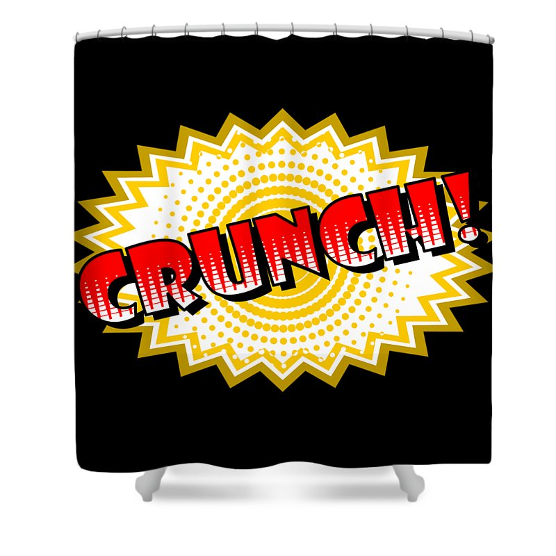 Crunch Shower Curtain Featuring The Digital Art Onomatopoeia Used In Comic Culture By Daniel Ghioldi