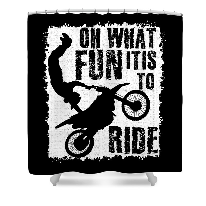Dirt Bike Oh What Fun It Is To Ride Shower Curtain For Sale By Kanig Designs
