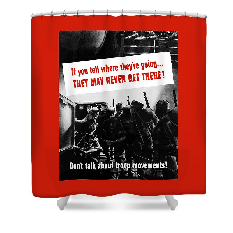 World War Ii Shower Curtain featuring the painting Don't Talk About Troop Movements by War Is Hell Store