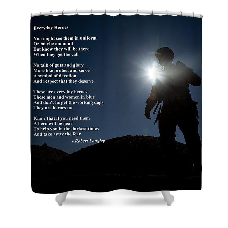Inspirational Shower Curtain featuring the photograph Everyday Heroes by Robert Longley