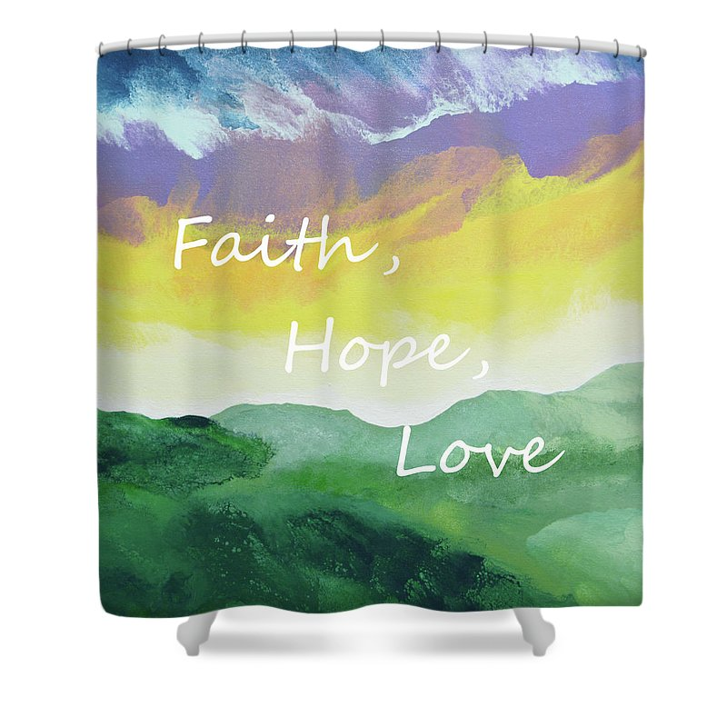 Faith Shower Curtain Featuring The Painting Hope Love By Linda Bailey